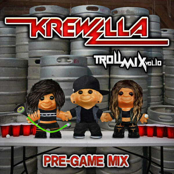 Krewella's Troll Mix Vol. 10: Pre-Game Edition [Free Download]Artworks 000072597765 N4ke4f T