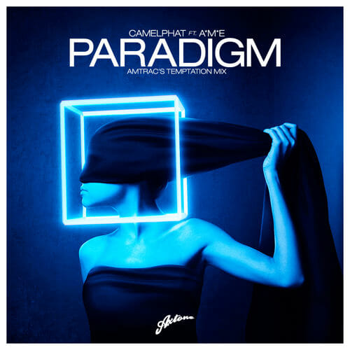 CamelPhat feat. A*M*E – Paradigm (Amtrac's Temptation Mix)CamelPhat Feat. AME Paradigm Amtracs Temptation Mi
