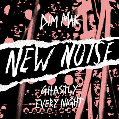 Dim Mak relaunches New Noise as free music discovery platformDim Mak Relaunches New Noise As Music Discovery Platform