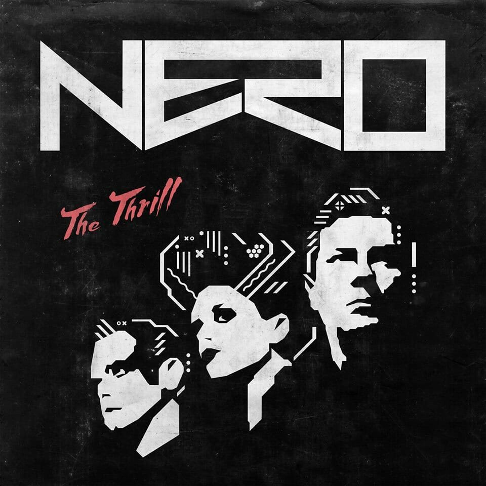 Nero ignites the album trail with 'The Thrill'Nero The Thrill