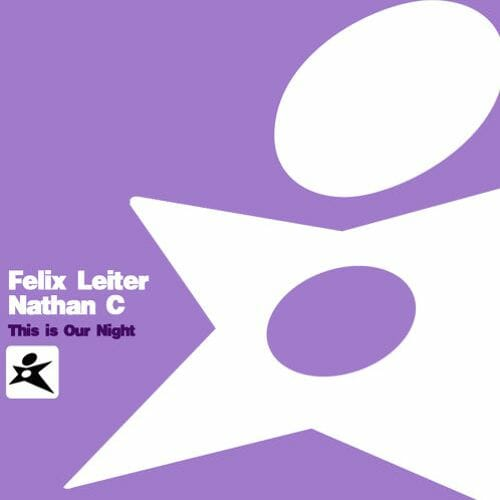 Nathan C & Felix Leiter – This Is Our Night (Original Mix)This Is Our Night