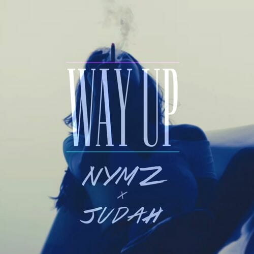 NYMZ & Judah – Way Up (Original Mix) [Free Download]Judah Nymz Way Up