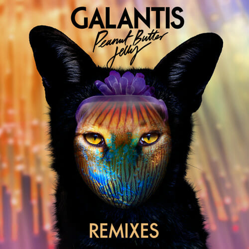 GTA get tribal with new remix of Galantis' 'Peanut Butter JellyGalantis Peanut Butter Jelly Remies