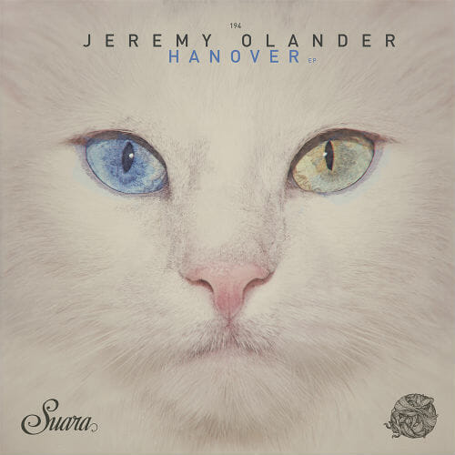 Jeremy Olander returns to Suara with 'Hanover' EPHanover Jeremy Olander
