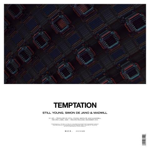 DA Premiere: Still Young, Simon de Jano & Madwill – Temptation (Original Mix)Unnamed