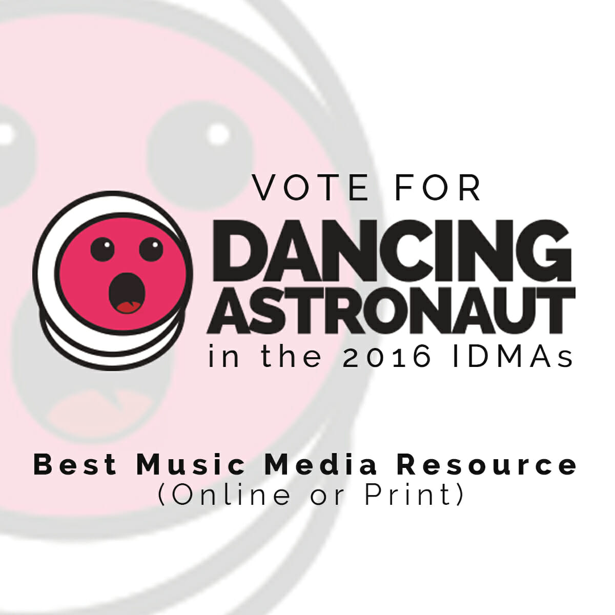Vote for Dancing Astronaut in the 2016 IDMAsDA IDMA 2016