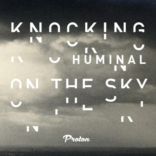 Huminal – Knocking On The Sky (Tim Penner Remix)Knocking On The Sky Tim Penner Remi
