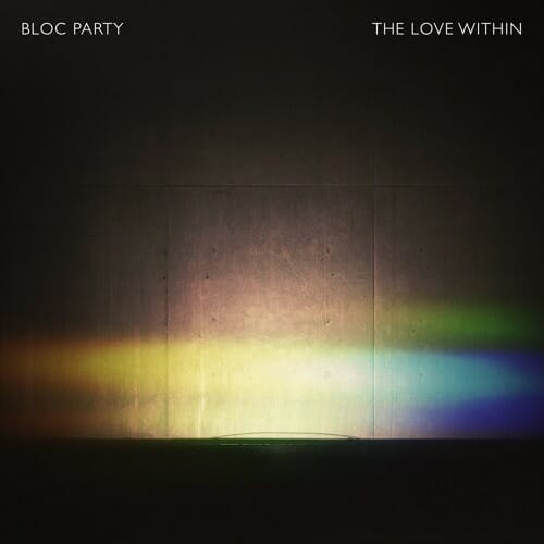 Bloc Party – The Love Within (Crookers Remix)The Love Within Crookers Remi