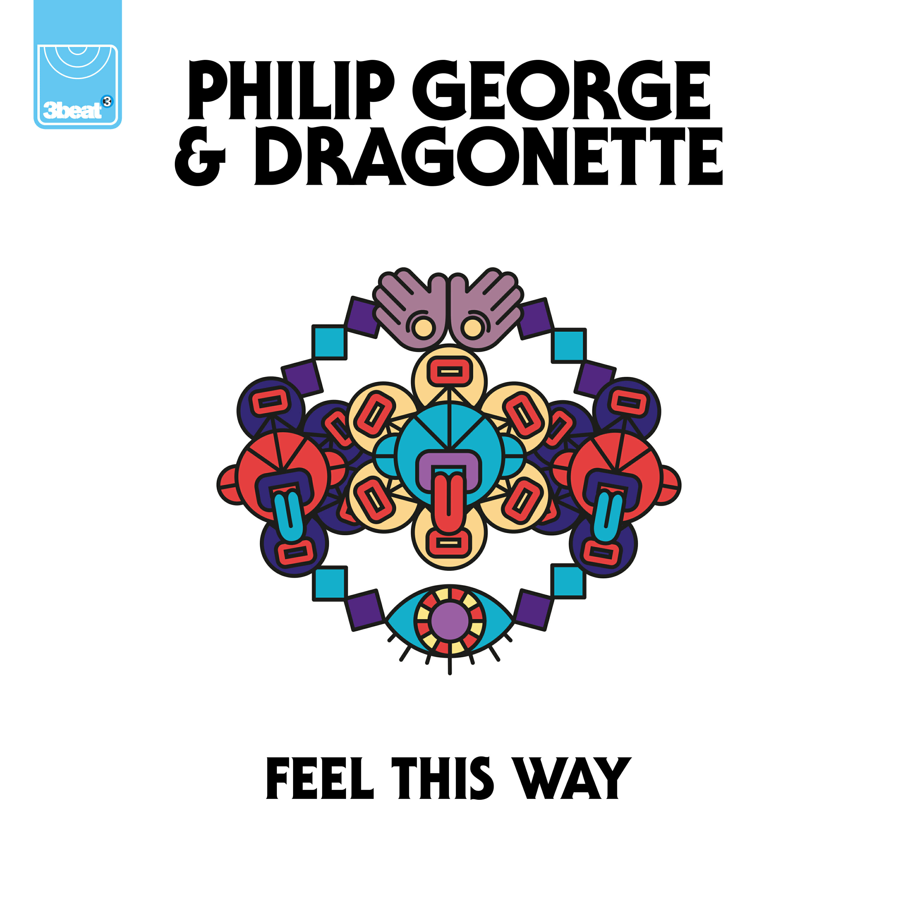 Philip George & Dragonette – Feel This Way (Original Mix)Dragonette Philip George Feel This Way