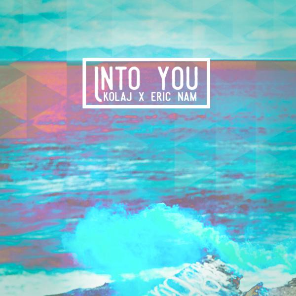 KOLAJ x Eric Nam – Into YouKOLAJ Eric Nam INTO YOU