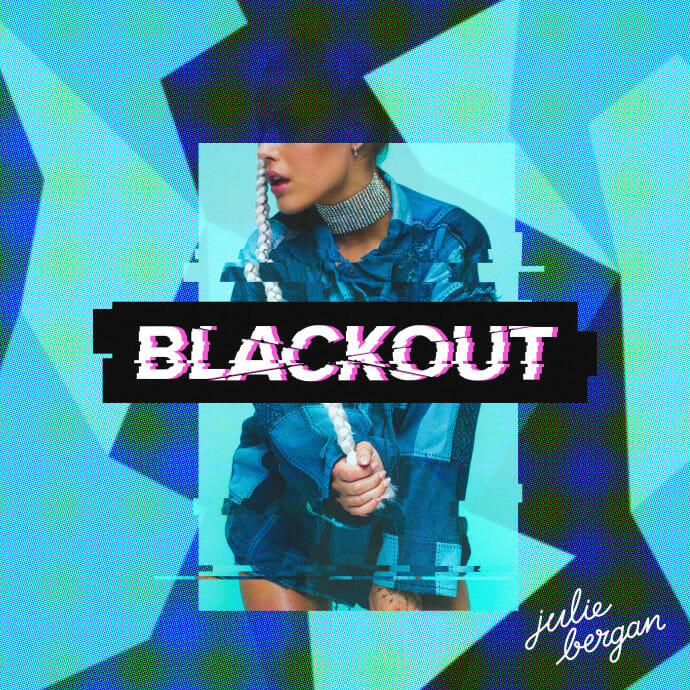Julie Bergan – Blackout (Original Mix)Blackout