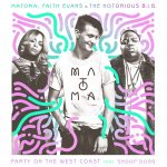 Matoma, Faith Evans & The Notorious B.I.G – Party On The West Coast (feat. Snoop Dogg)Matoma Faith Evans The Notorious B.I.G. Party On The West Coast 2017