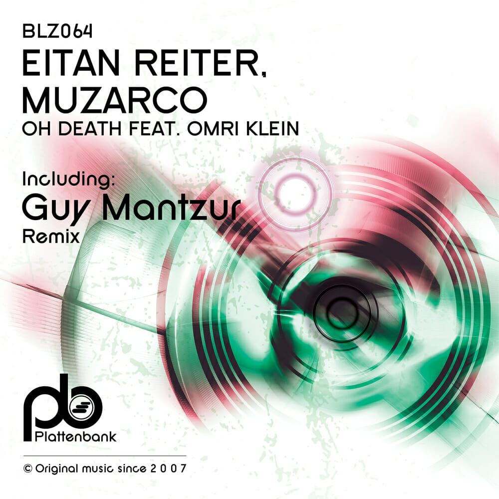 Premiere: Guy Mantzur dresses up Eitan Reiter & Muzarco's 'Oh Death' in hypnotic progressive remixOh Death Guy Mantzur Remi