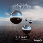 Jayceeoh & The Oddictions (Feat. Britt Daley) – Alright (Original Mix)Artworks 000223384078 a34zo T