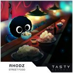 Rhodz – Street Food (Original Mix)Rhodz Street Food Artwork