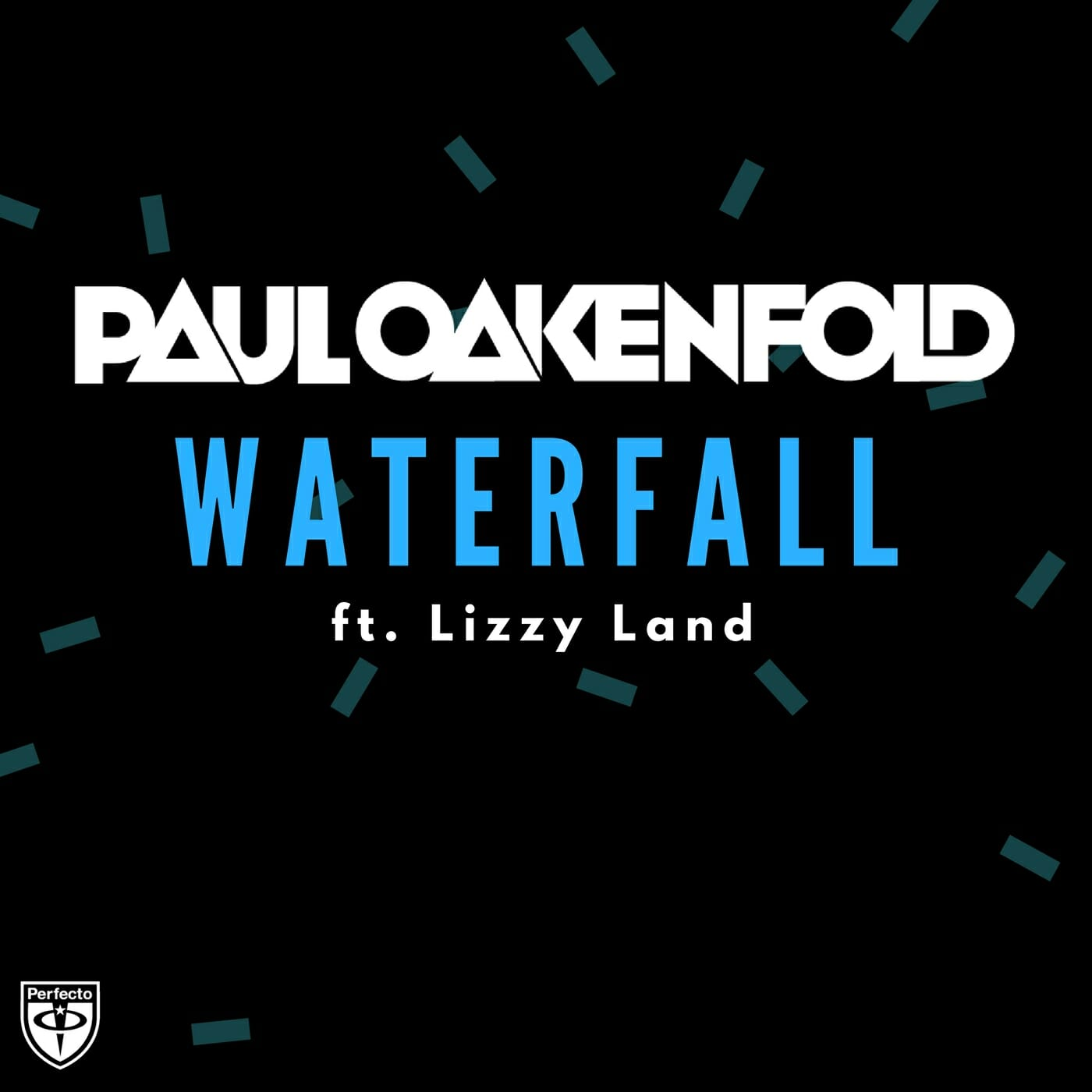 Paul Oakenfold – Waterfall ft Lizzy LandWaterfallV1 1