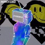 PatrickReza – Overdrive (Original Mix) [Free Download]Patrickreza Overdrive Original Mi