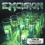 Excision releases relentless remix pack for 'Virus' albumEcision Virus Remies Art Flc 1000p