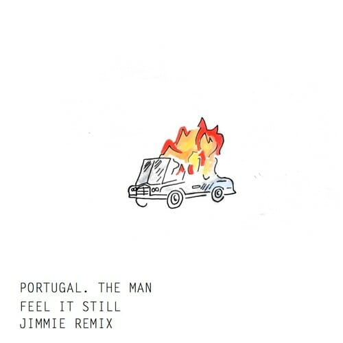 Portugal. The Man – Feel It Still (Jimmie Remix)Artworks 000249502006 5z674q T