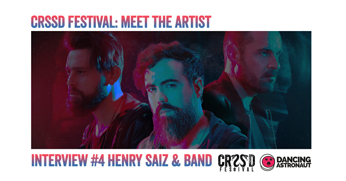 Meet the underground talent of CRSSD Fest: Henry SaizUnderground Talent Henry 2
