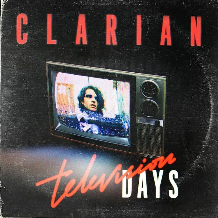 Premiere: Clarian – Television Days (Guy J Remix)Clarian Televison Days Single Artwork Preview