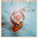 Exclusive: French Horn Rebellion & Jody Watley – Just WerrrkJust Werrrk Full Res