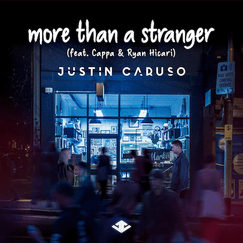 Justin Caruso releases pop electronic duet, 'More than a Stranger'Justin Caruso More Than A Stranger