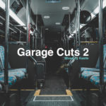 Good Morning Mix: Kastle presents Garage Cuts 2Kastle Garage Cuts 2