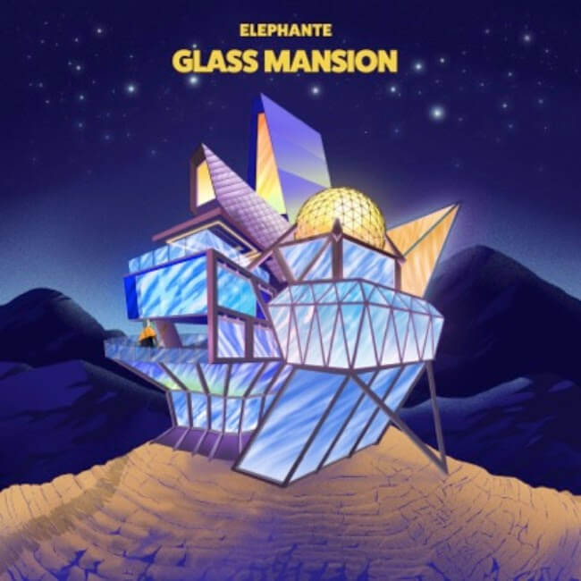Elephante has something for everyone in new album 'Glass Mansion'Glass Mansion