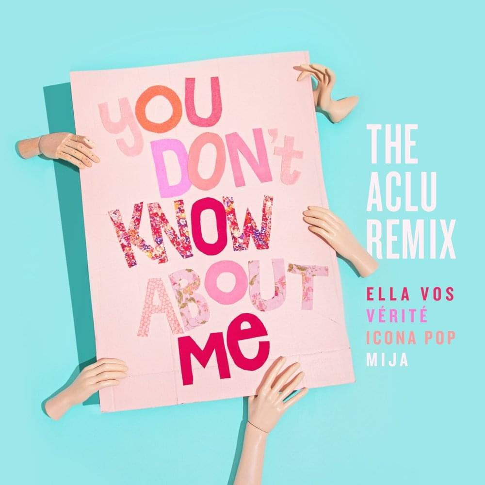 Mija, Icona Pop, and VÉRITÉ join forces for pride-dedicated 'You Don't Know About Me'You Dont Know About Me The Aclu Remi