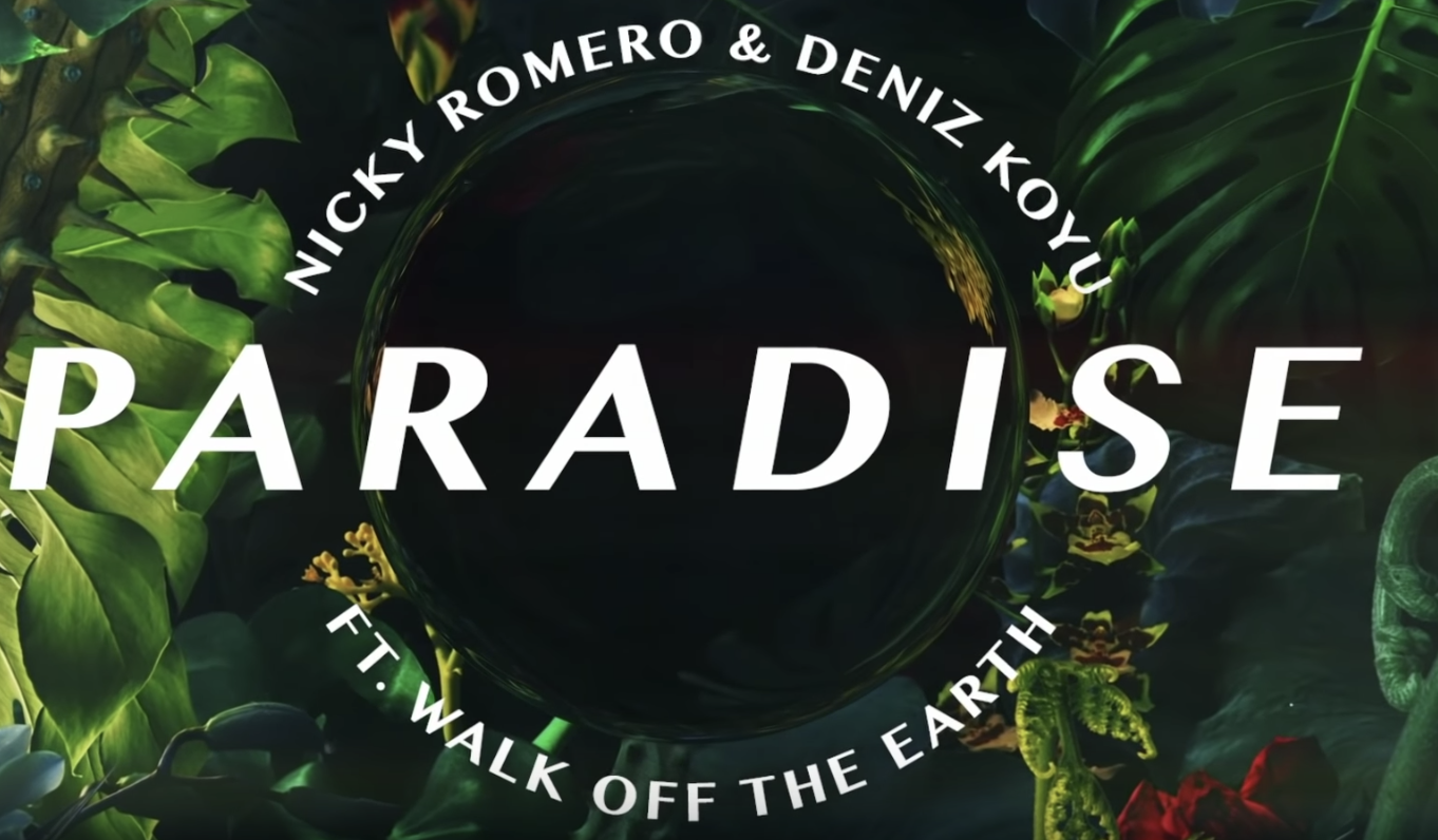 Nicky Romero, Deniz Koyu, and Walk Off The Earth collide on 'Paradise'Screen Shot 2018 10 03 At 11.41.46 AM