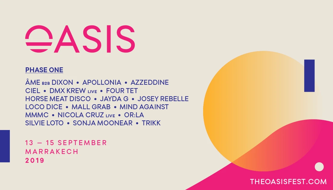 Oasis Festival unveils first wave of 2019 talent—Âme b2b Dixon, Four Tet, Loco Dice, & moreOasis Flyer