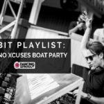 EDX crafts house-leaning Orbit Playlist ahead of 2019 NO XCUSES boat partyED Orbit 1