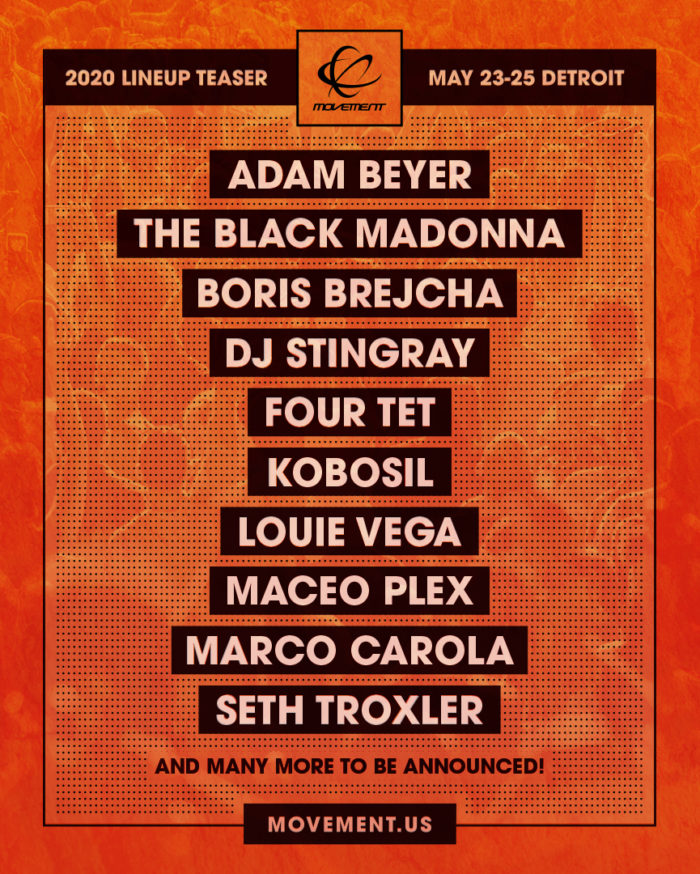 Detroit's Movement Festival teases 2020 lineup with Adam Beyer, Four Tet, Seth Troxler, and moreMovement 2020 Lineup Teaser FINAL