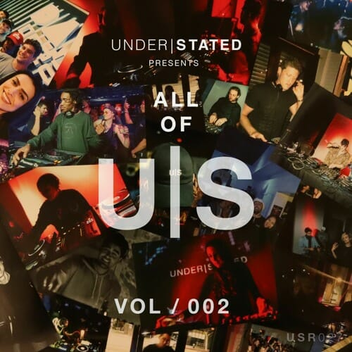 Understated Recordings brings family together with 'All of U|S VOL/002' [Stream]Understated All Of Us Vol 2