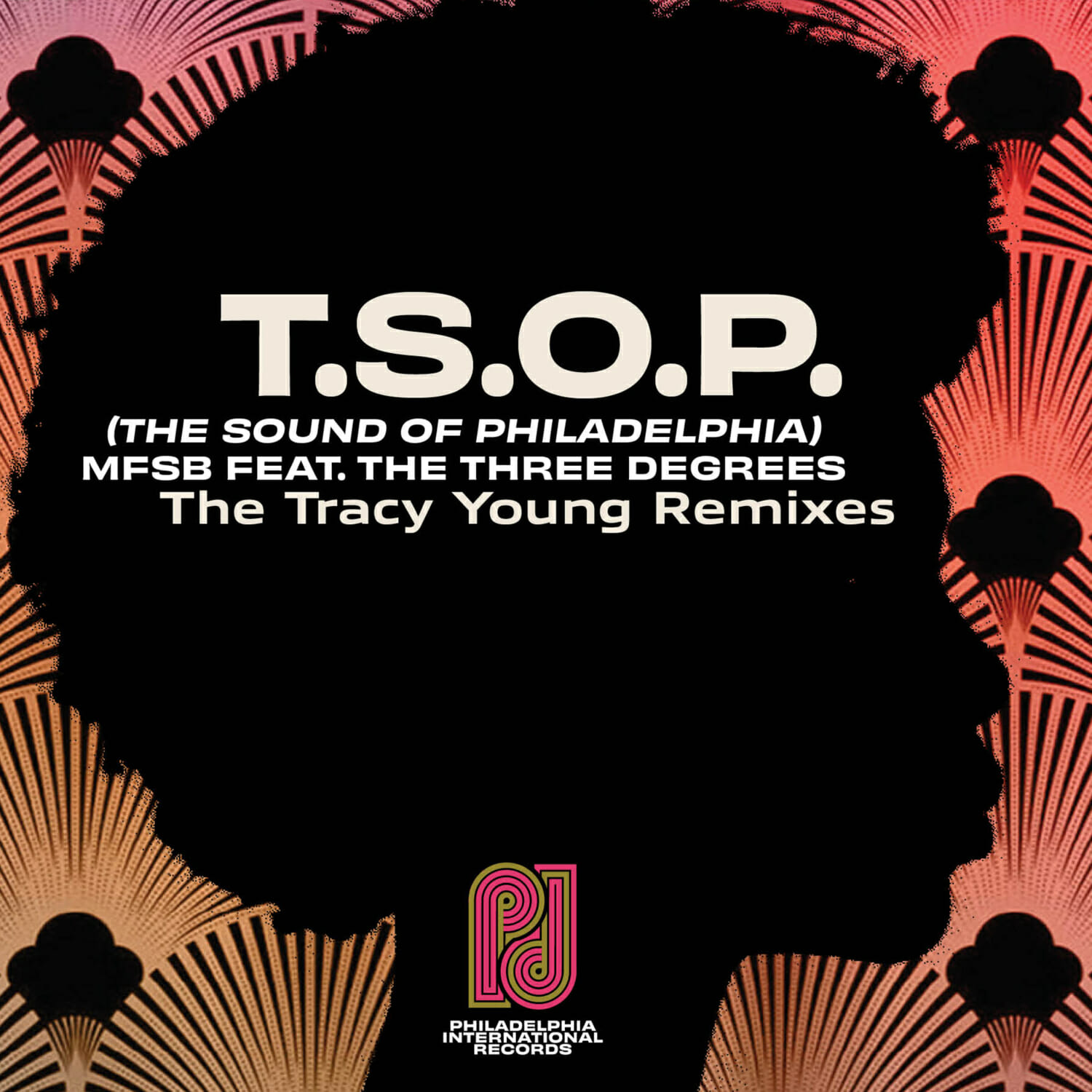 Premiere: Tracy Young remixes MFSB's legendary melody from 'T.S.O.P. (The Sound of Philadelphia)'PIR T.S.O.P